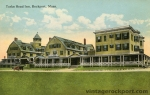 Turks Head Inn, Rockport, Mass., circa 1910